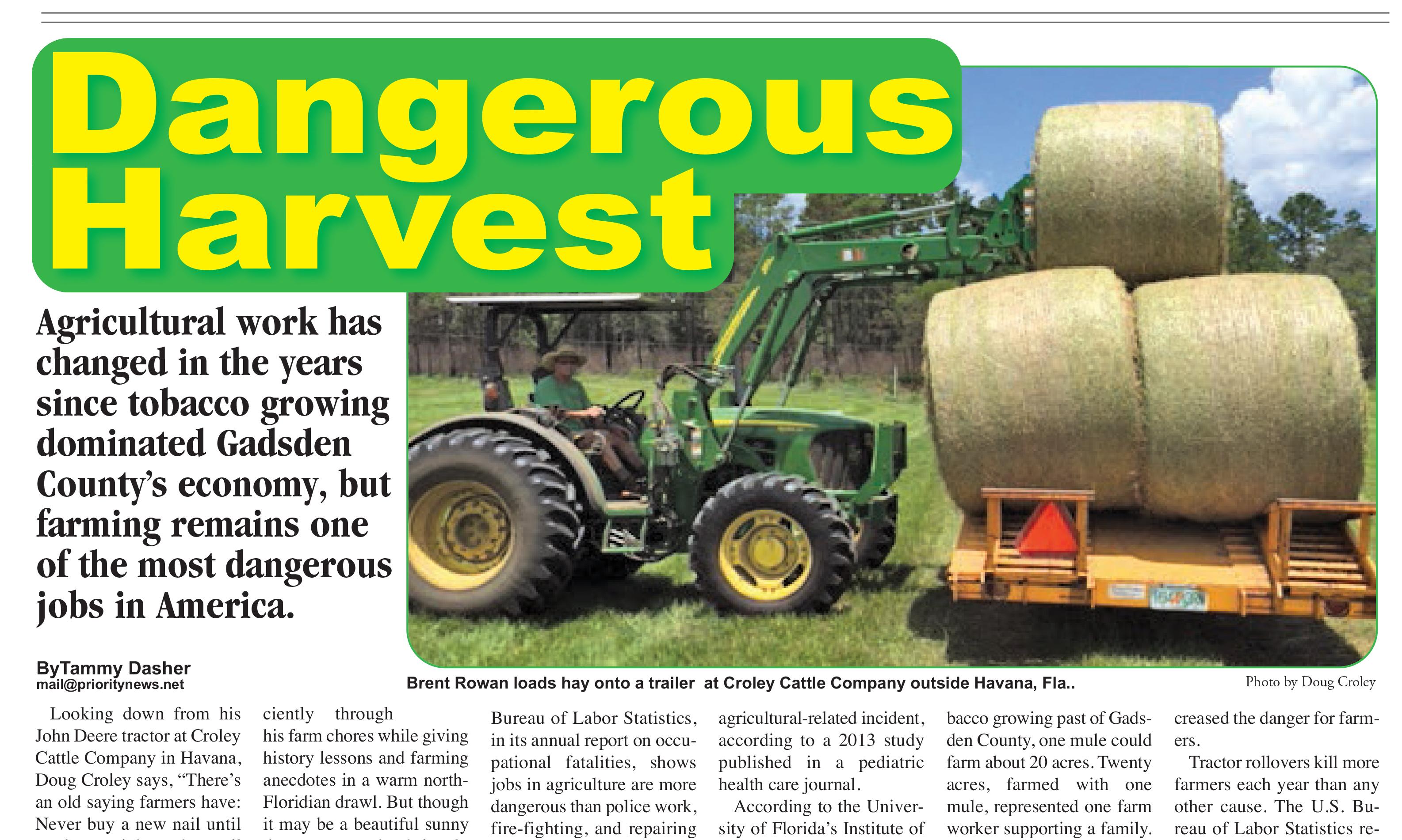 Dangerous Harvest